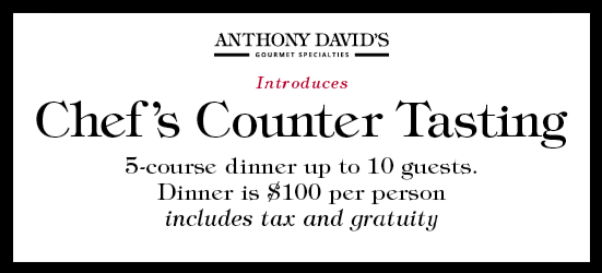Anthony David's Chef's Counter Tastings are Back
