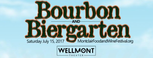 Montclair Food & Wine Festival Bourbon + Biergarten Party